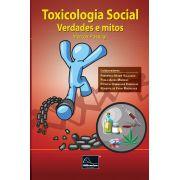Toxicologia Social: Verdades e mitos <b>Autor: Marcos Passagli</b>