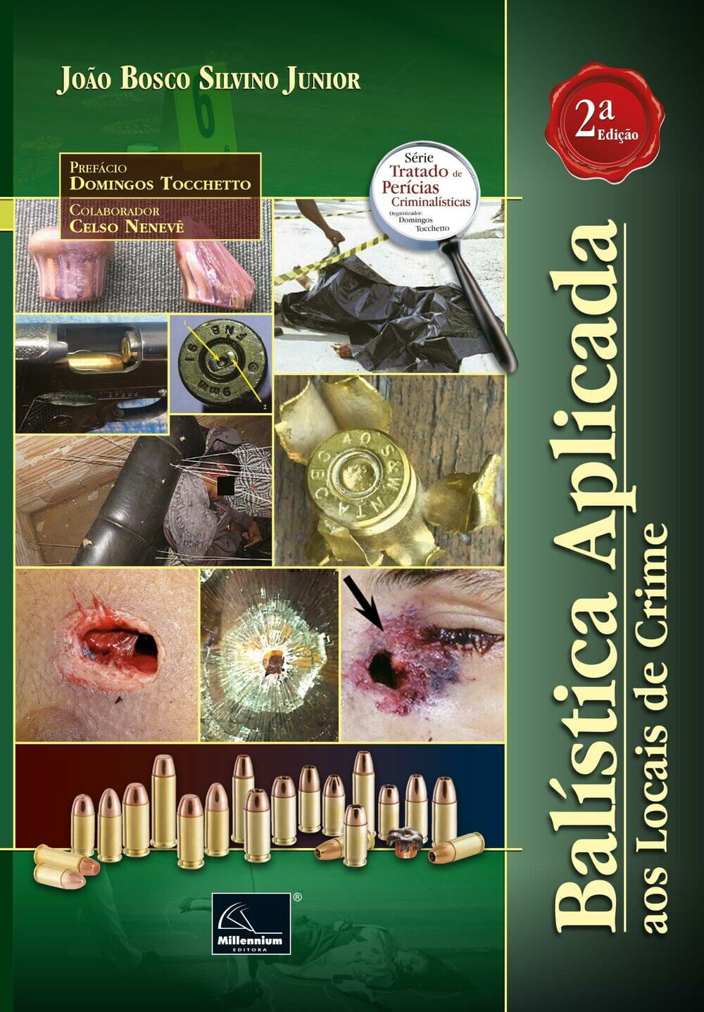 Balística Aplicada aos Locais de Crime 2ª Edição  - Millennium Editora - Livros de Perícia