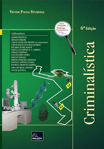 Criminalística – 6ª Edição  - Millennium Editora - Livros de Perícia