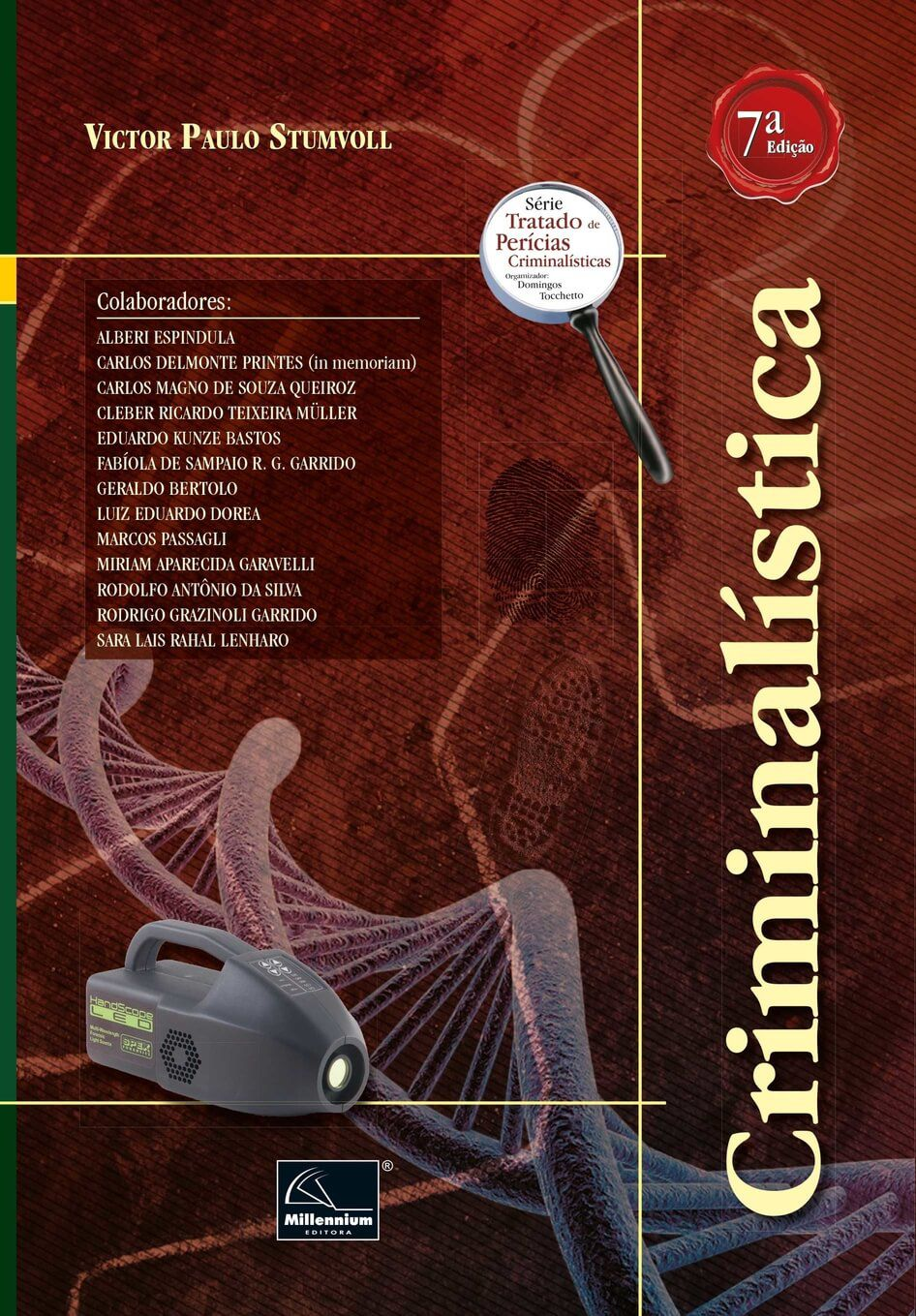 Criminalística 7ª Edição  - Millennium Editora - Livros de Perícia