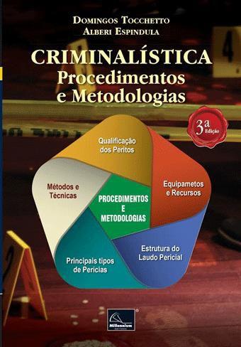 Criminalística: Procedimentos e Metodologias – 3ª Edição  - Millennium Editora - Livros de Perícia