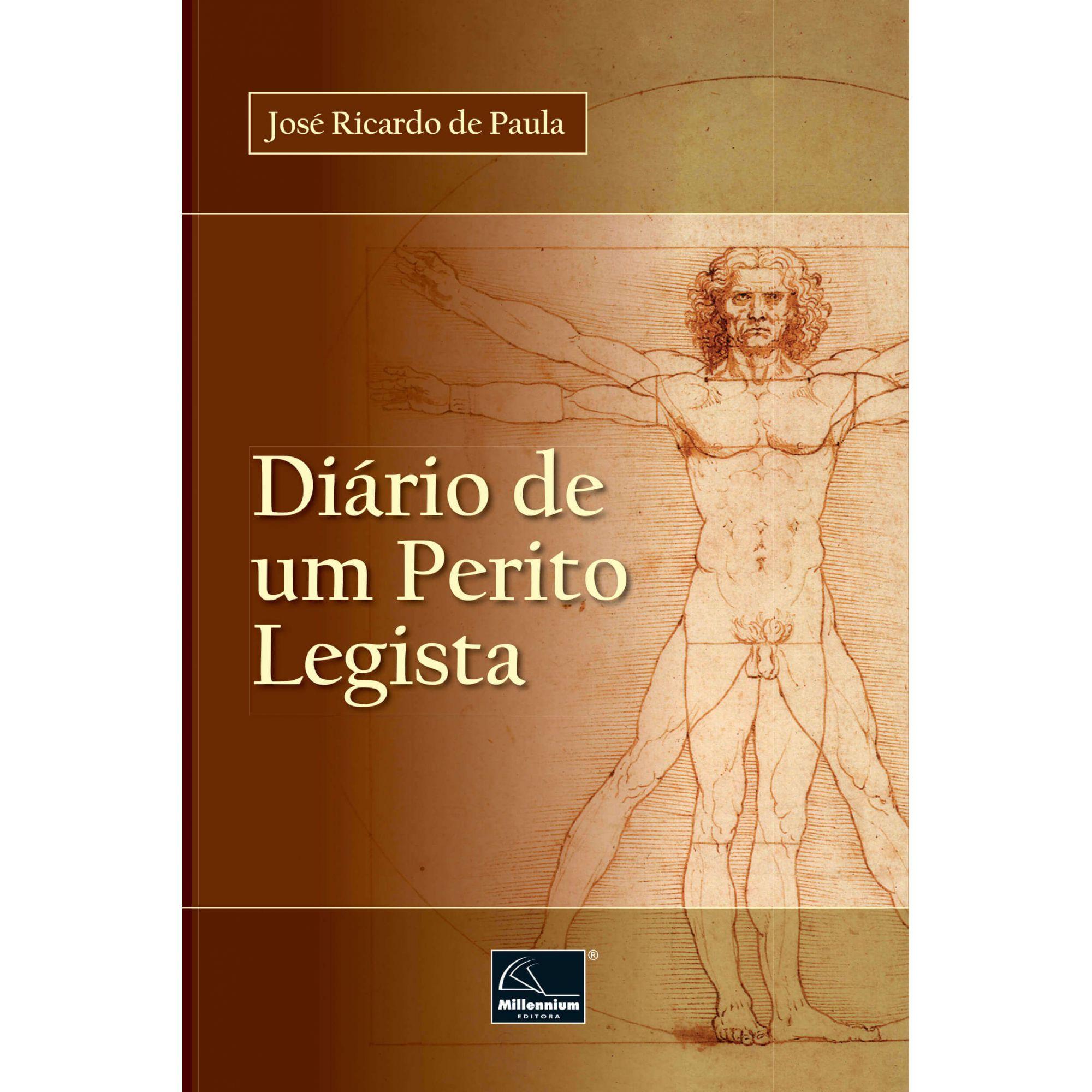 Diário de um Perito Legista <b> Autor: José Ricardo de Paula</b>  - Millennium Editora - Livros de Perícia