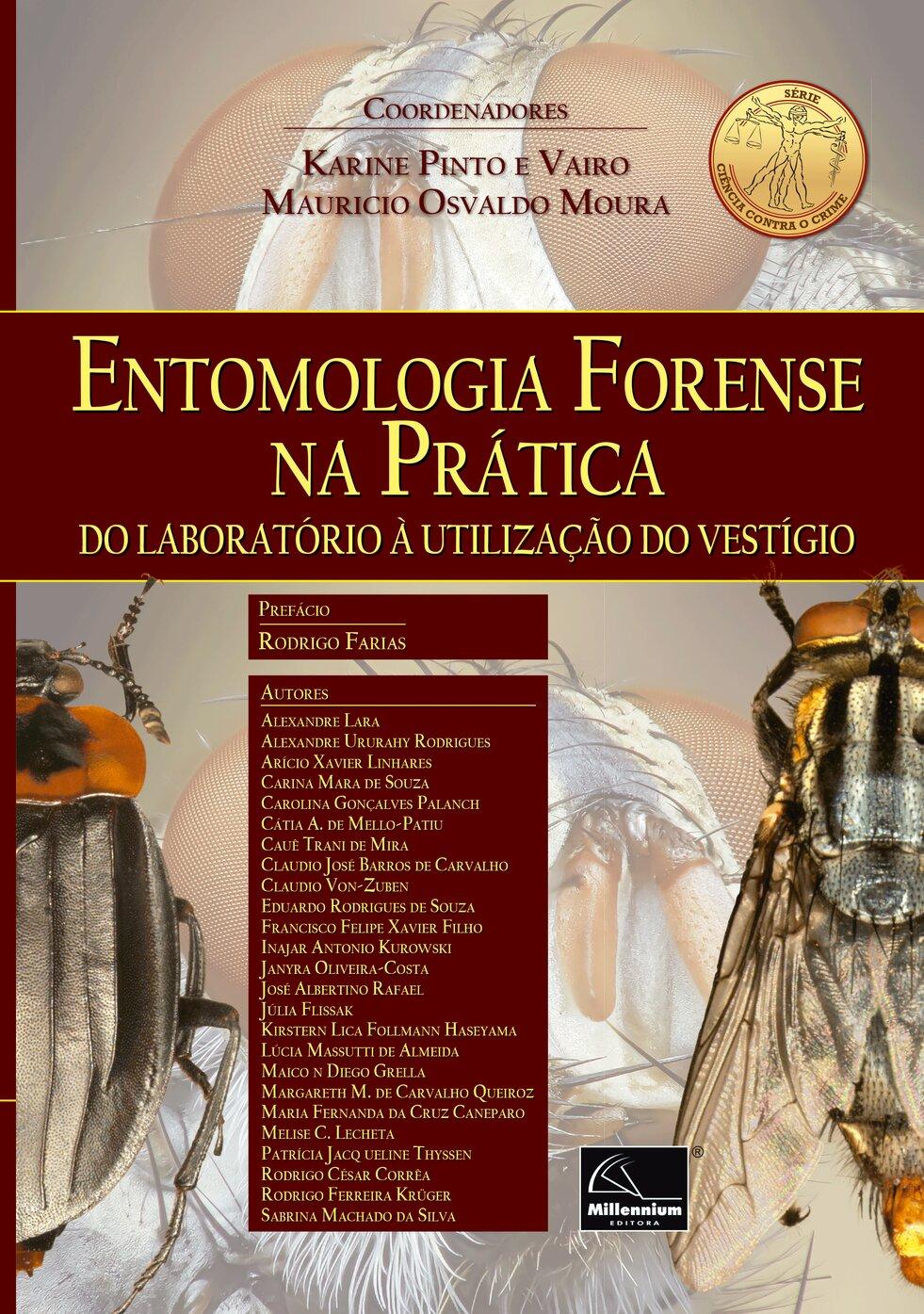 Entomologia Forense na Prática  Do laboratório à utilização do vestígio  - Millennium Editora - Livros de Perícia