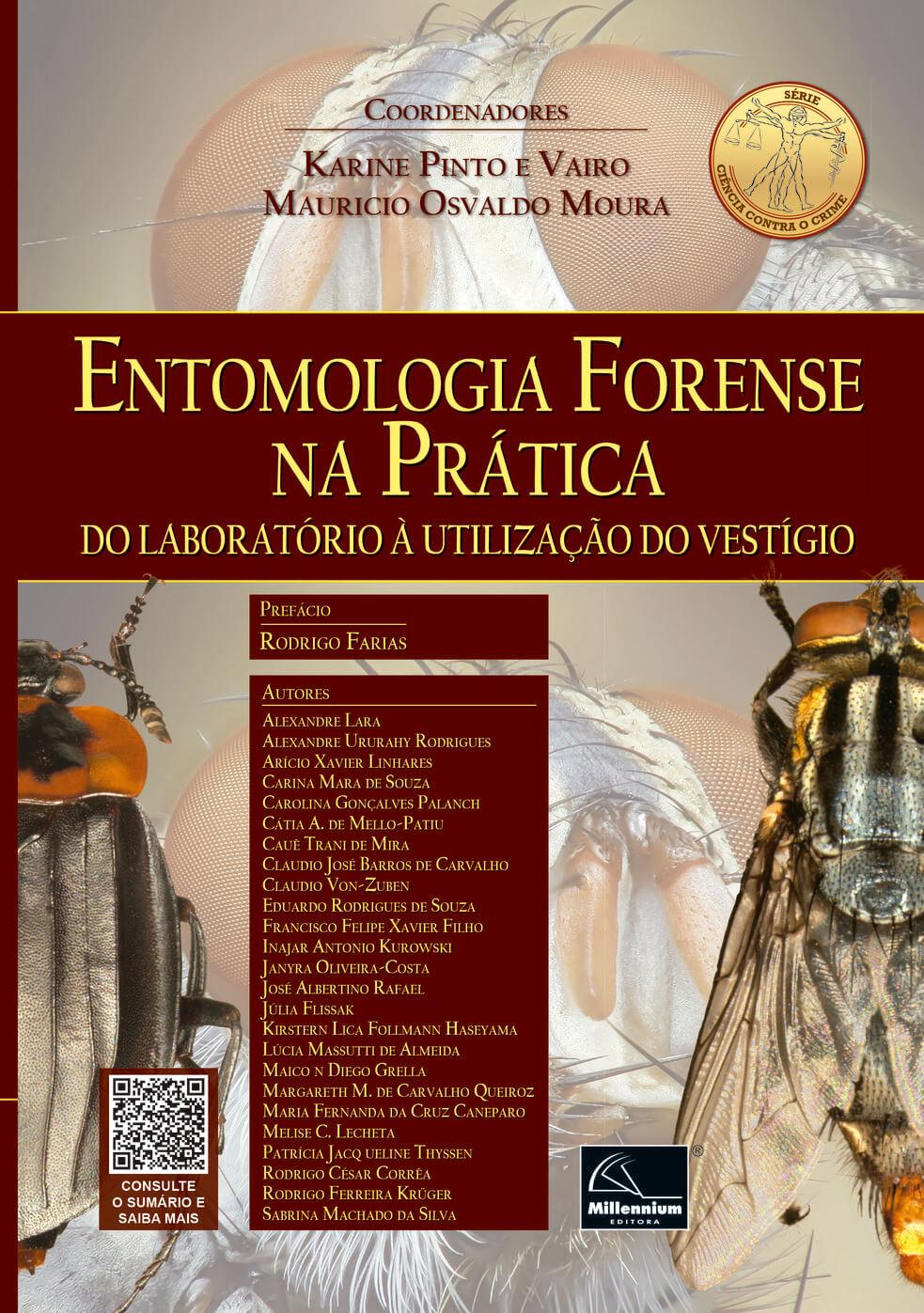 Entomologia Forense na Prática – Do laboratório à utilização do vestígio  - Millennium Editora - Livros de Perícia