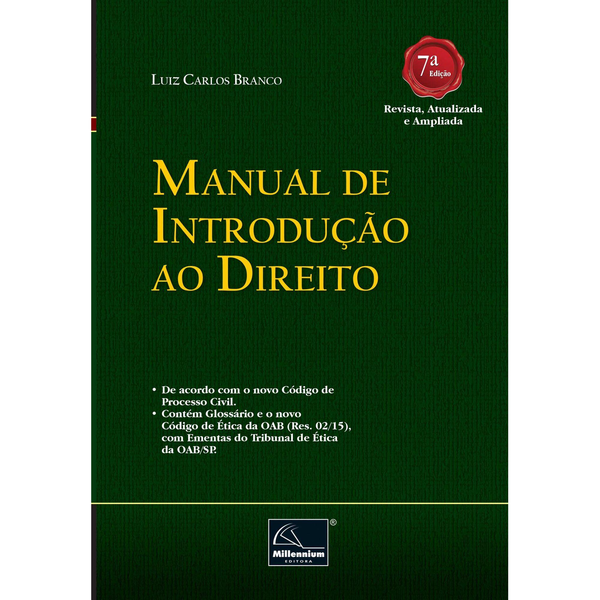 Manual de Introdução ao Direito 7ª Edição <b>Autor: Luiz Carlos Branco</b>  - Millennium Editora - Livros de Perícia