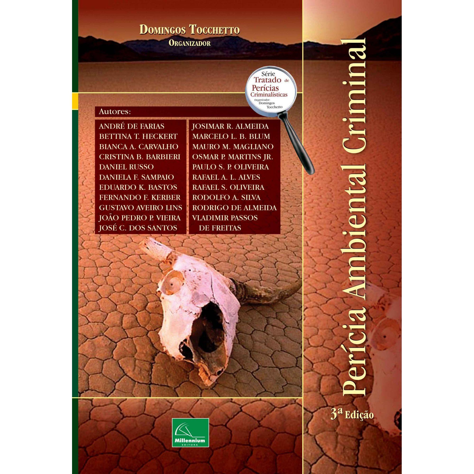 Perícia Ambiental Criminal 3ª Edição <b>Organizador: Domingos Tocchetto</b>  - Millennium Editora - Livros de Perícia
