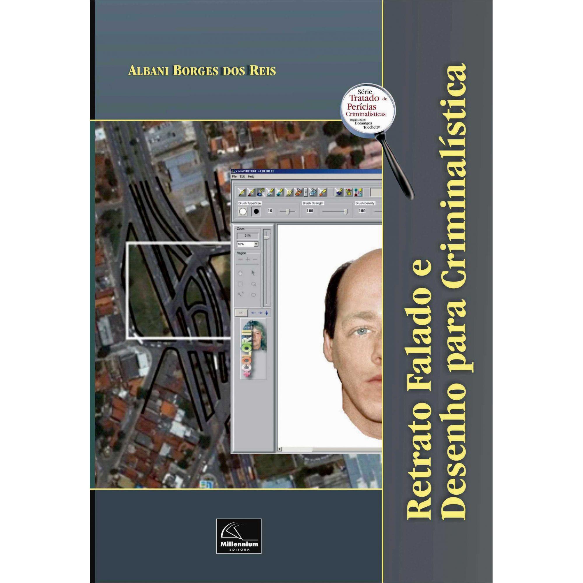 Retrato Falado e Desenho para Criminalística 2ª Edição <b>Autor: Albani Borges dos Reis</b>  - Millennium Editora - Livros de Perícia