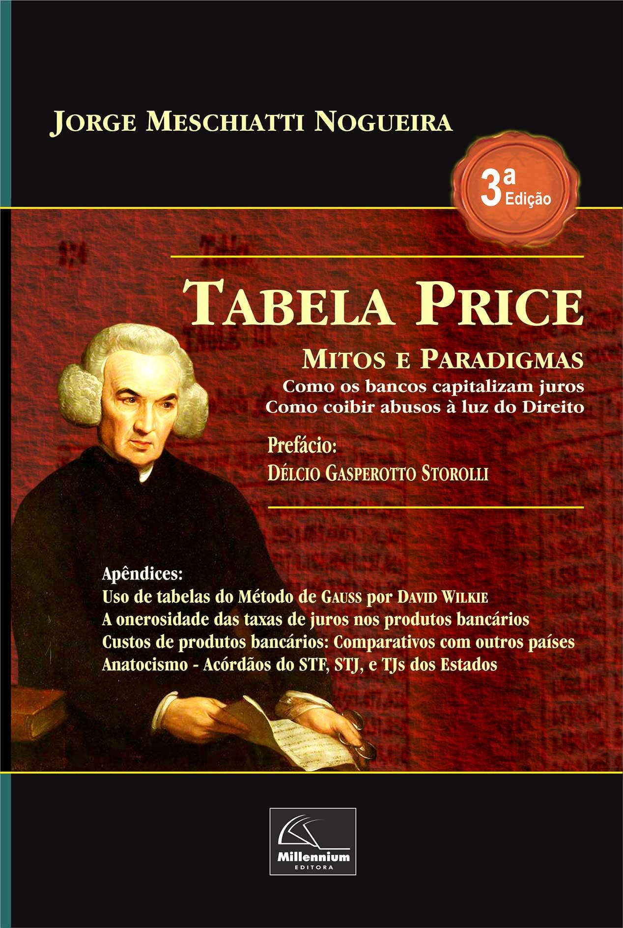 Tabela Price – Mitos e Paradigmas 3ª Edição <b>Autor: José Jorge Meschiatti Nogueira</b>  - Millennium Editora - Livros de Perícia