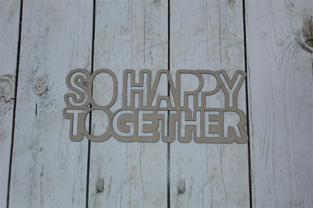 So Happy Together - Chipboard - Kit com 2 unidades - Design by Megui