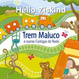 CD O Trem Maluco - Hélio Ziskind