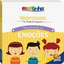 Escolinha Montessori Meu primeiro Livro: Emoções