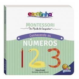 Escolinha Montessori: Meu Primeiro Livro Números