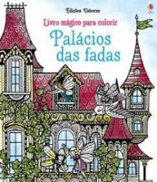 Livro Mágico para Colorir - Palácio das Fadas