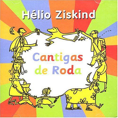 CD Cantigas de Roda - Hélio Ziskind