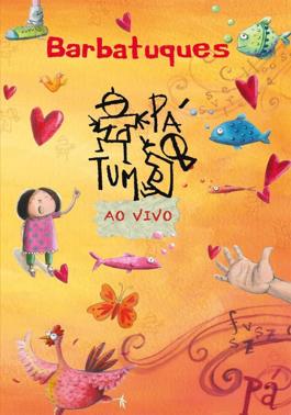 DVD Barbatuques Tum Pá