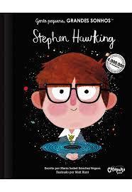 Gente Pequena, Grandes Sonhos- Stephen Hawking