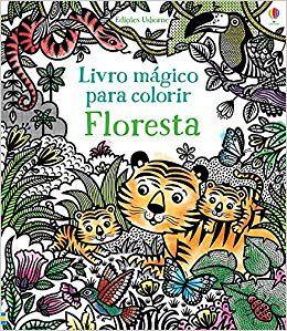 Livro Mágico para Colorir - Floresta
