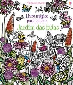 Livro Mágico para Colorir - Jardim das Fadas
