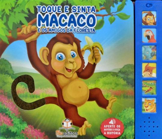 Toque e Sinta - Macaco e os Amigos da Floresta