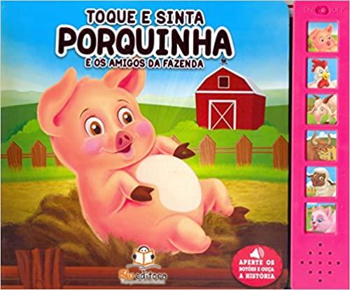Toque e Sinta - Porquinha e os Amigos da Fazenda