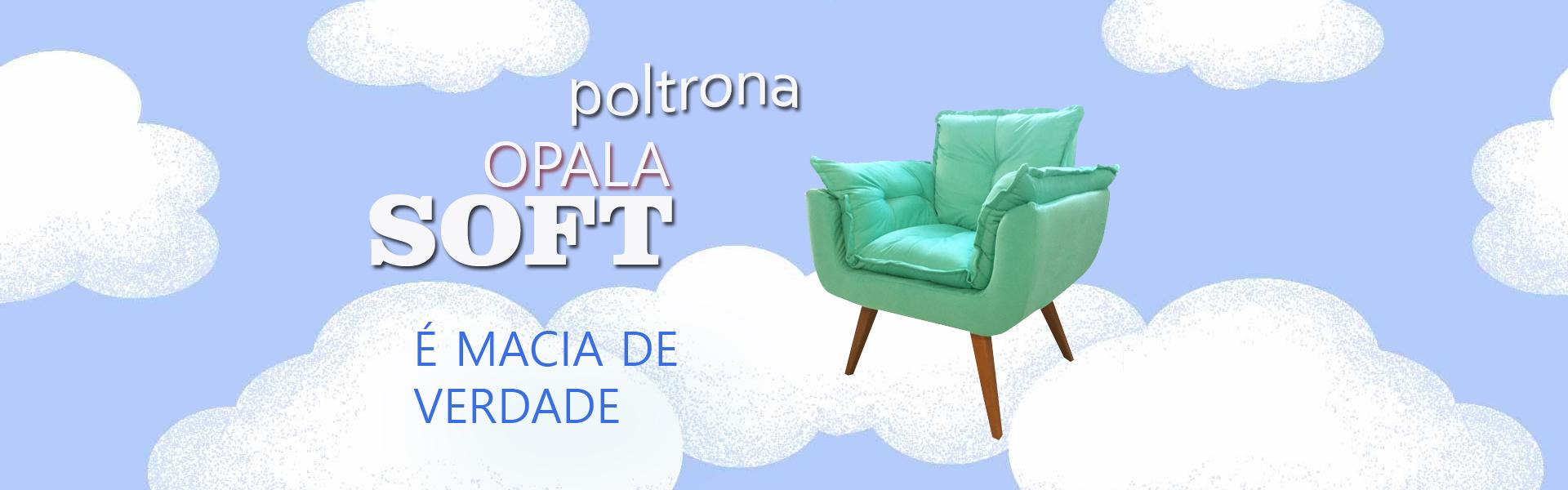 Opala Soft - É muito mais Macia