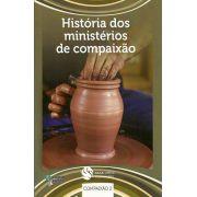 DEM Compaixão 2 - História dos ministérios de compaixão