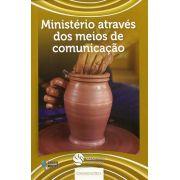 DEM comunicações 1 - Ministério através dos meios de comunicação