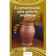DEM comunicações 3 - A comunicação pela palavra impressa