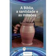 DEM Missões 1 - A Bíblia, a santidade e as missões
