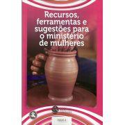 DEM Mulheres 4 - Recursos, ferramentas e sugestões para o ministério de mulheres