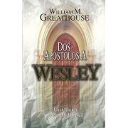Dos apóstolos a Wesley