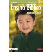 Ensino Bíblico Kids - 6 a 7 anos - Ano 1 Trimestre 2 - Revista do Professor