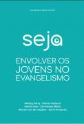 SEJA - Envolver os jovens no evangelismo