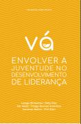 VÁ - Envolver a juventude no desenvolvimento da liderança