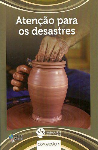 DEM Compaixão 4 - Atenção para os desastres