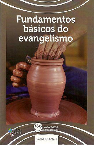 DEM Evangelismo 1 - Fundamentos básicos do evangelismo