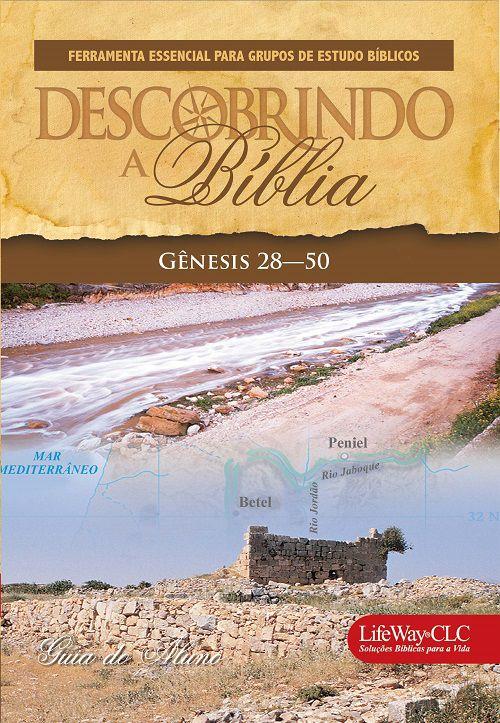 Descobrindo a Bíblia - Genesis 28 a 50 - Livro do Aluno