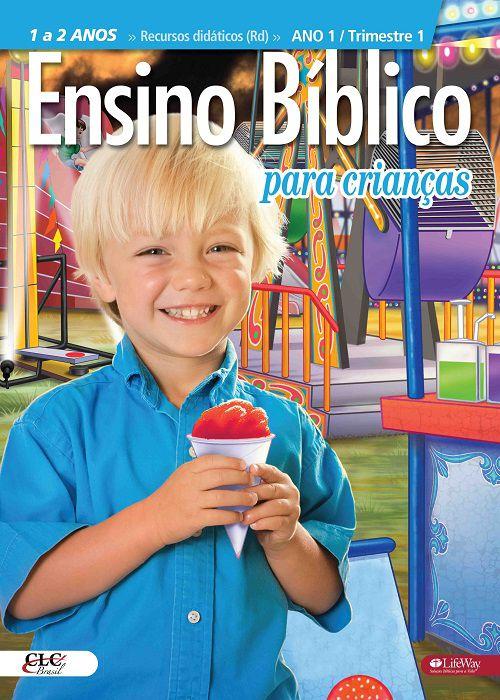 Ensino Bíblico Kids - 1 e 2 anos - Ano 1 Trimestre 1 - Revista do Aluno