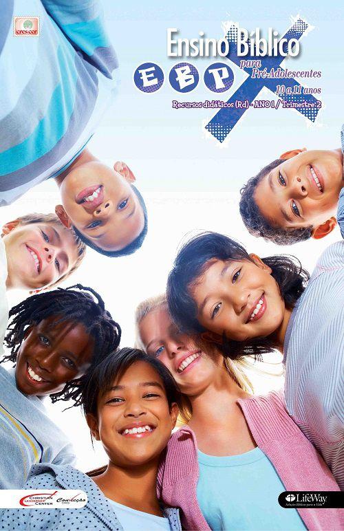 Ensino Bíblico Kids - 10 a 11 anos - Ano 1 Trimestre 2 - Revista do Aluno