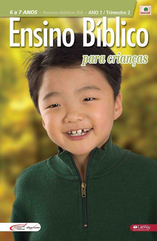 Ensino Bíblico Kids - 6 a 7 anos - Ano 1 Trimestre 2 - Revista do Aluno