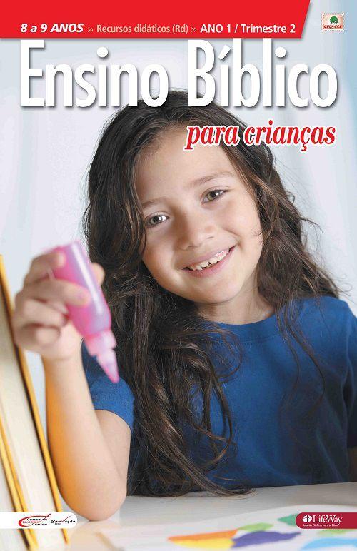 Ensino Bíblico Kids - 8 a 9 anos - Ano 1 Trimestre 2 - Revista do Professor