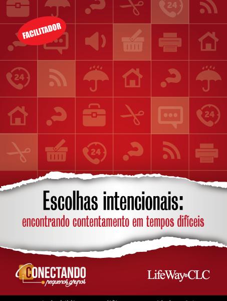 Escolhas intencionais – Revista do facilitador