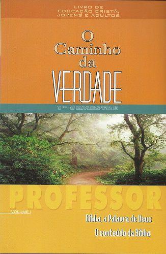 O Caminho da Verdade - Volume 1 - Semestre 1 - Professor