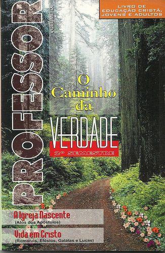O Caminho da Verdade - Volume 9 - Semestre 2 - Professor