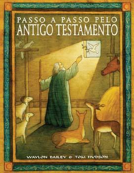 Passo a Passo pelo Antigo Testamento