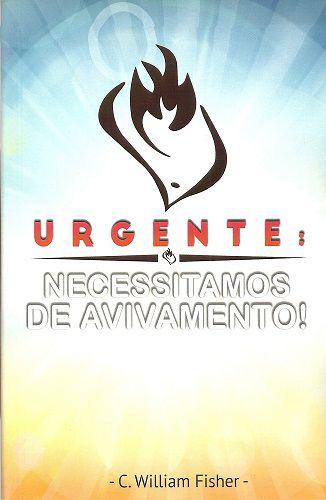 Urgente: necessitamos de avivamento!