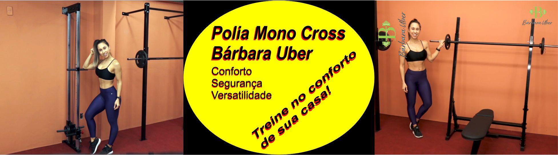 polia mono cross bárbara uber