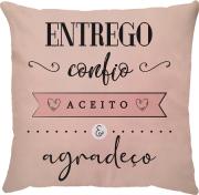 Capa de Almofada Frase Entrego Confio Aceito e Agradeço Rosa 45x45
