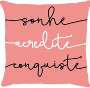 Capa de Almofada Frase Sonhe, Acredite Rosa