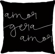 Capa de Almofada Frase Amor Gera Amor